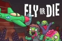 Fly or Die Zombies