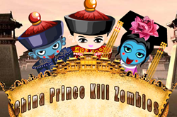 China Prince Kill Zombies